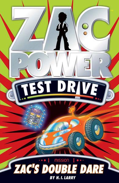 Zac Power Test Drive: Zac's Double Dare