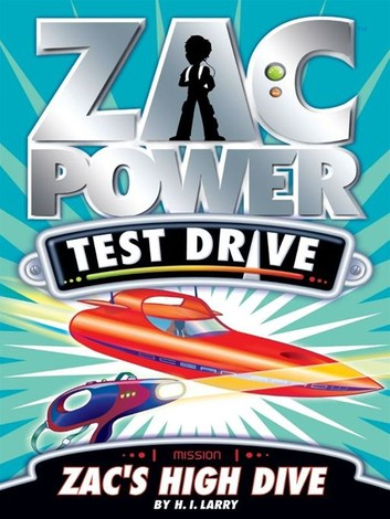 Zac Power Test Drive: Zac's High Dive