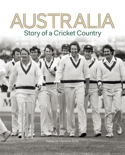 Australia: Story of a Cricket Country EBook