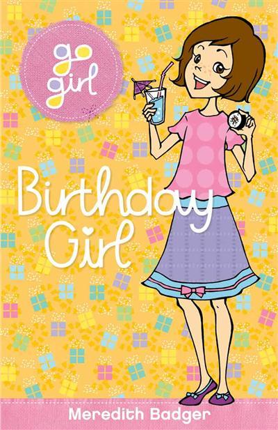 Go Girl! #17 Birthday Girl