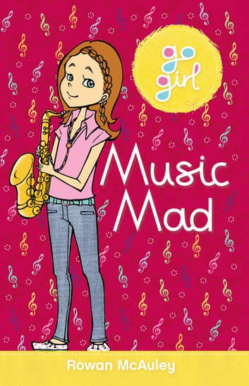 Music Mad - Go Girl!