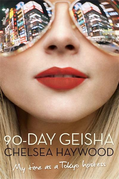 90-Day Geisha: My Time as a Tokyo Hostess