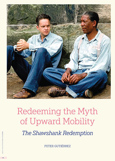 Redeeming the Myth of Upward Mobility: THE SHAWSHANK REDEMPTION