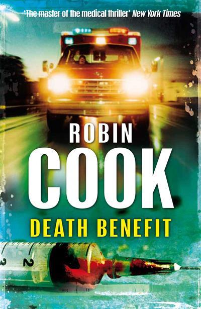 Death Benefit: A Pia Grazdani Novel 1