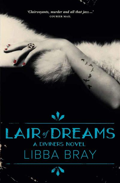 Lair of Dreams: The Diviners 2