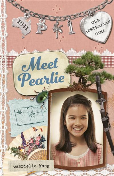 Our Australian Girl: Meet Pearlie (Book 1): Meet Pearlie (Book 1)