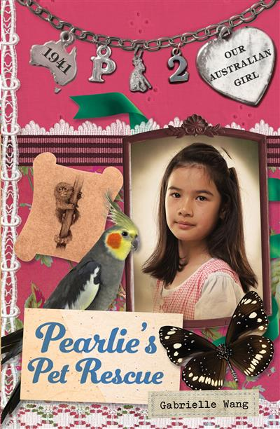 Our Australian Girl: Pearlie's Pet Rescue (Book 2): Pearlie's Pet Rescue (Book 2)