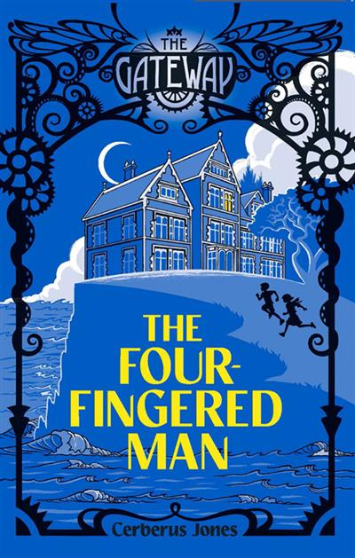 The Gateway: The Four-Fingered Man