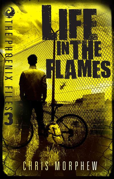 The Phoenix Files: Life in Flames