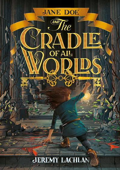 Jane Doe and the Cradle of All Worlds #1