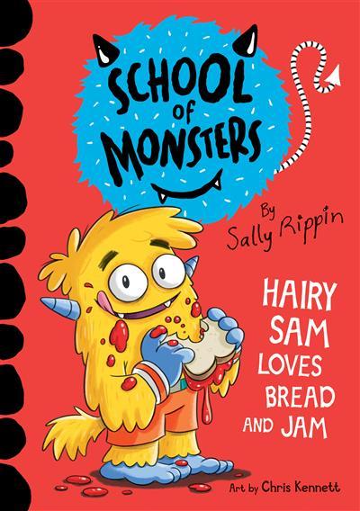 Hairy Sam Loves Bread and Jam: School of Monsters