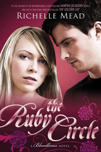 The Ruby Circle: Bloodlines Book 6: Bloodlines Book 6