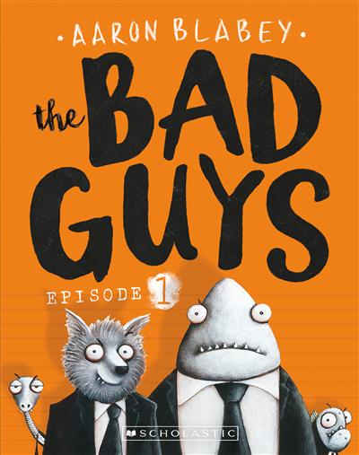 The Bad Guys #1 Episode 1