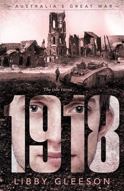 Australia's Great War 1918