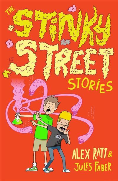 The Stinky Street Stories