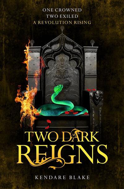Two Dark Reigns: Three Dark Crowns Book 3