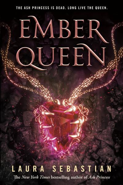 Ember Queen: Ash Princess Book 3