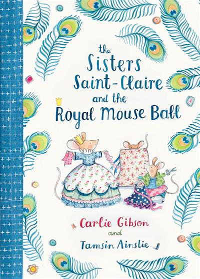 The Sisters Saint-Claire and the Royal Mouse Ball