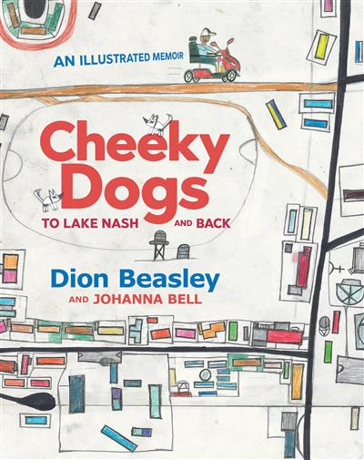 Cheeky Dogs: To Lake Nash and Back
