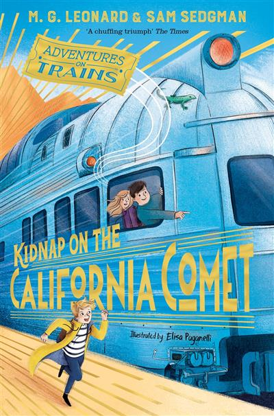 Kidnap on the California Comet: Adventures on Trains 2