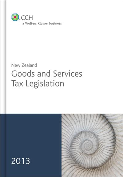 New Zealand Goods and Services Tax Legislation 2013