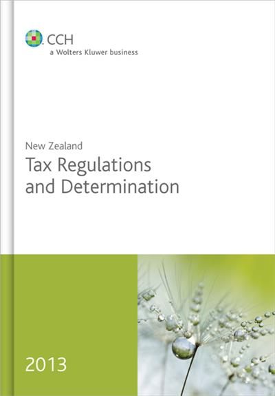 New Zealand Tax Regulations and Determinations 2013