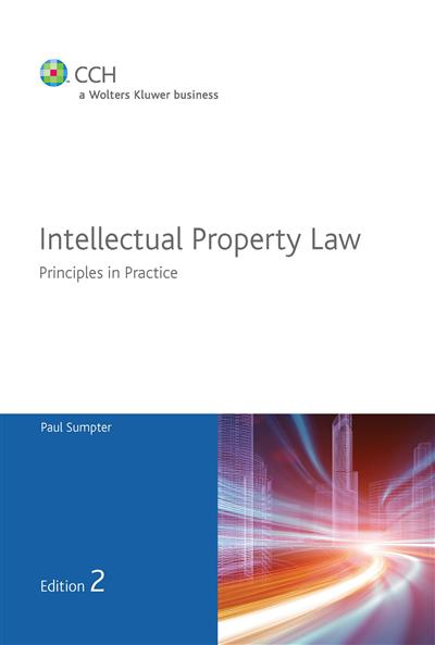 Intellectual Property Law: Principles in Practice - 2nd Edition