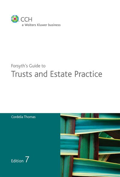 Forsyth's Guide to Trusts and Estate Practice - 7th Edition