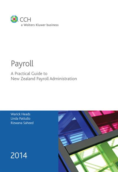 Payroll - A Practical Guide to Payroll Administration 2014