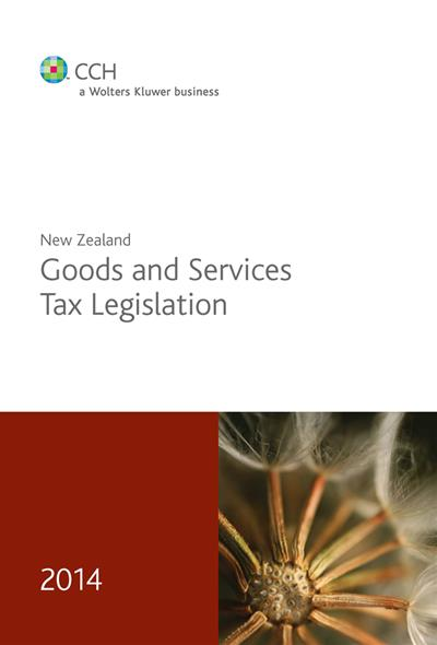 New Zealand Goods and Services Tax Legislation 2014