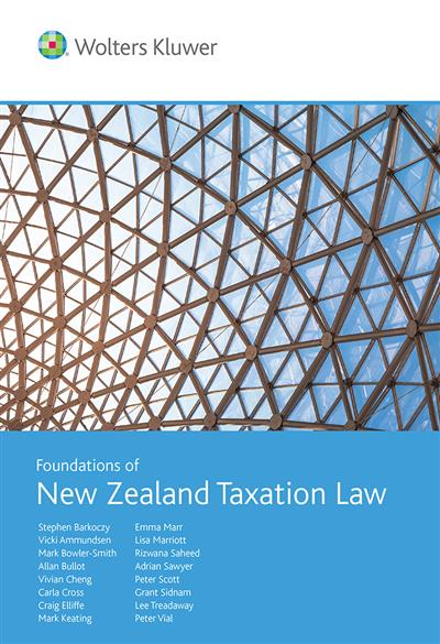 Foundations of New Zealand Taxation Law