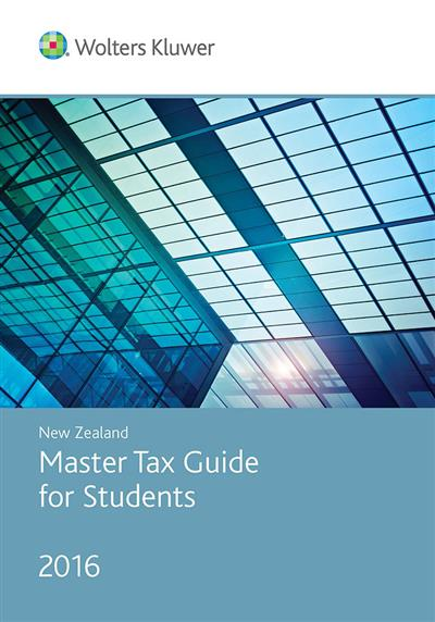 new zealand master tax guide for students 2016 cch rh cch wheelers co Wolters Kluwer Tax Practical Tax