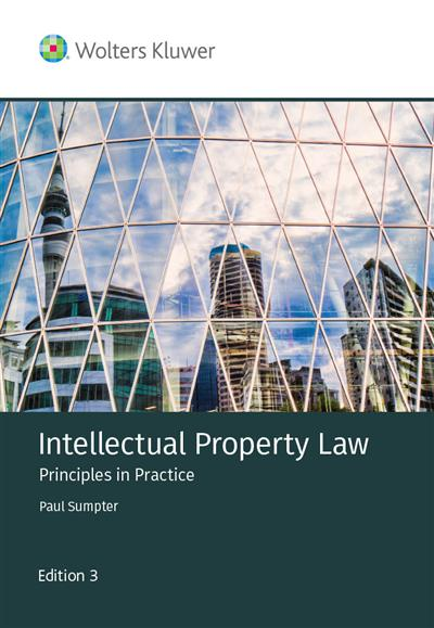 Intellectual Property Law: Principles in Practice 3rd Edition