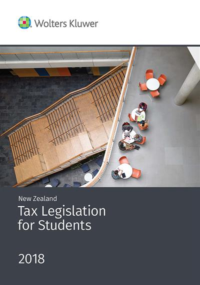 New Zealand Tax Legislation for Students 2018
