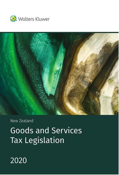 NZ Goods and Services Tax Legislation 2020