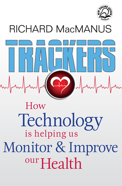 Trackers: How technology is helping us monitor and improve our health