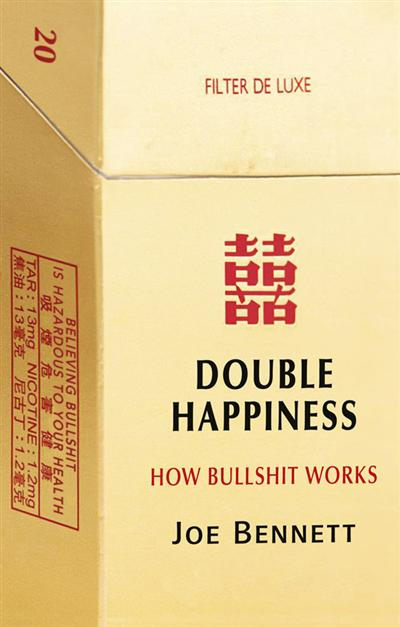 Double Happiness: How Bullshit Works