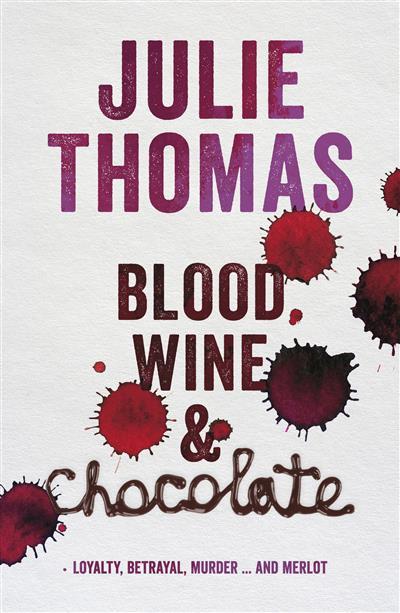 Blood, Wine and Chocolate