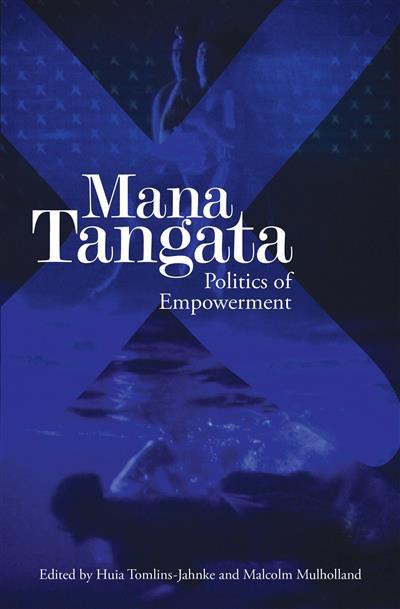 Mana Tangata: Politics of Empowerment