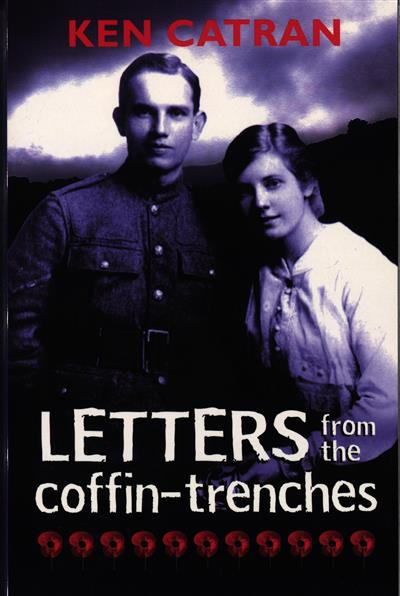 Letters from the Coffin-Trenches