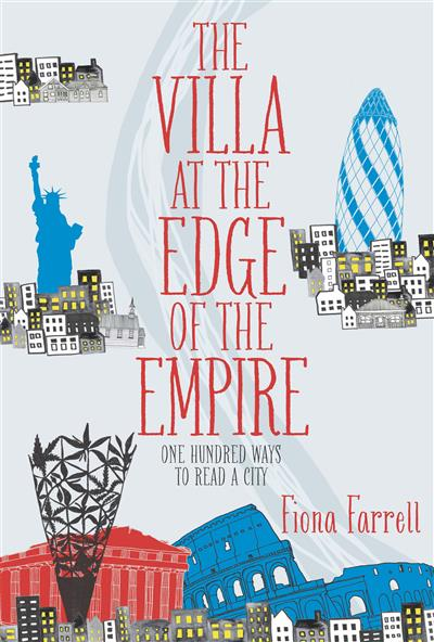 The Villa At the Edge of the Empire: One Hundred Ways to Read a City