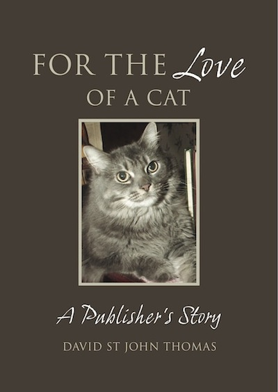 For the Love of a Cat: A Publisher's Story