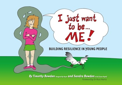I Just Want to be Me: Building Resilience in Young People