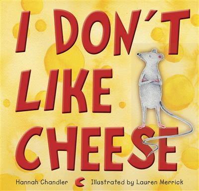 I Don't Like Cheese