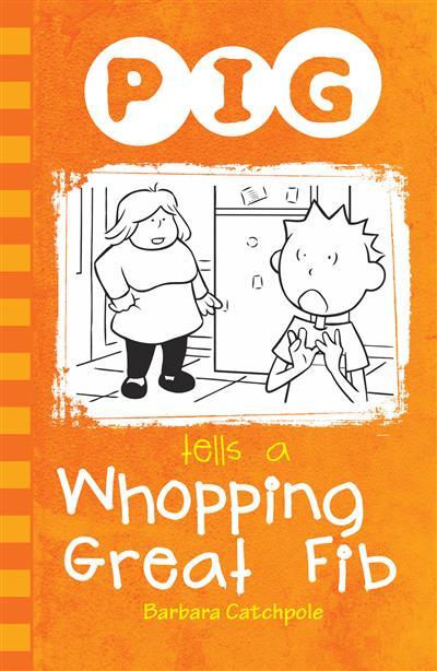 PIG tells a Whopping Great Fib (ebook)