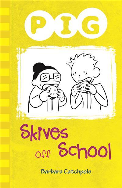 Pig Skives off School (ebook)