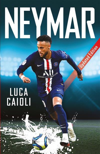 Neymar: 2020 Updated Edition