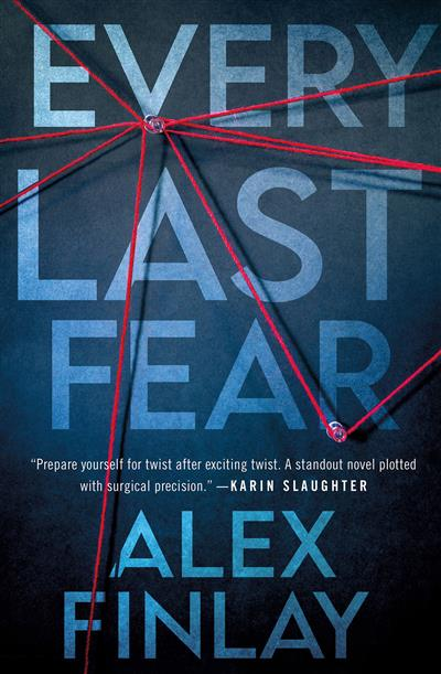 Every Last Fear: One of the most gripping and twisty new psychological thrillers of 2021 that you don't want to miss!