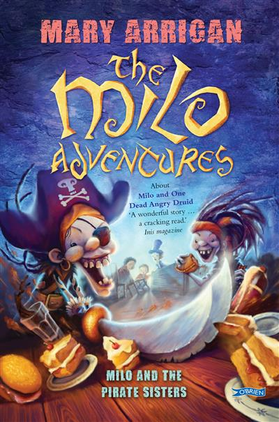 Milo and the Pirate Sisters: The Milo Adventures: Book 3