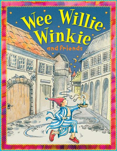 Wee Willie Winkie (Nursery Library)